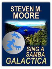 Steven Moore - Sing a Samba Galactica