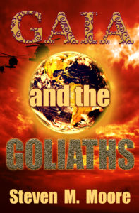 Gaia and the Goliaths - Steven M Moore
